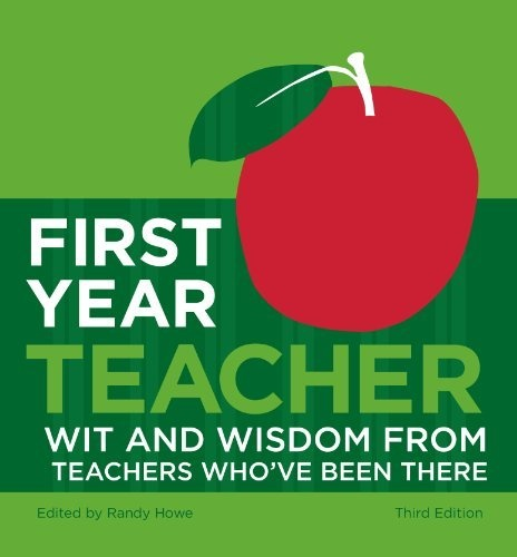 Randy Howe, First Years Teachers, 1St Year Teachers, Teachers Wisdom, New Teachers, Teachers Book, 1St Years Teachers, Free Kindle Books, First Year Teachers