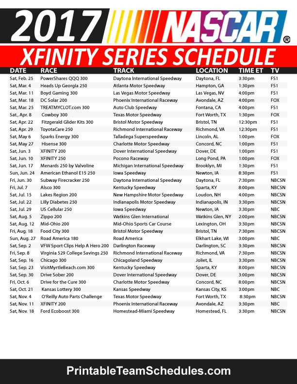 Nascar Xfinity Series Schedule 2017. Print Here - http://printableteamschedules.com/NASCAR/xfinityseriesschedule.php