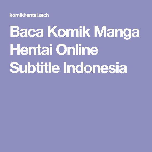 Baca Komik Manga Hentai Online Subtitle Indonesia