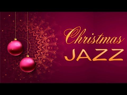 🎄 Christmas Music - Relaxing Piano Christmas JAZZ - Smooth