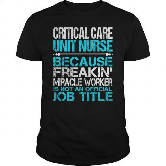 Awesome Tee For Critical Care Unit Nurse #fashion #clothing. ORDER HERE => https://www.sunfrog.com/LifeStyle/Awesome-Tee-For-Critical-Care-Unit-Nurse-123399105-Black-Guys.html?60505