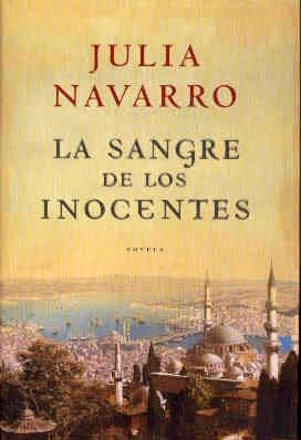 La sangre de los inocentes. Julia Navarro.