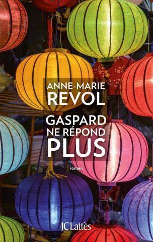 « Gaspard ne répond plus », d'Anne-Marie Revol - Livres de plage : notre top 10 pour un mois de juillet palpitant  - Elle