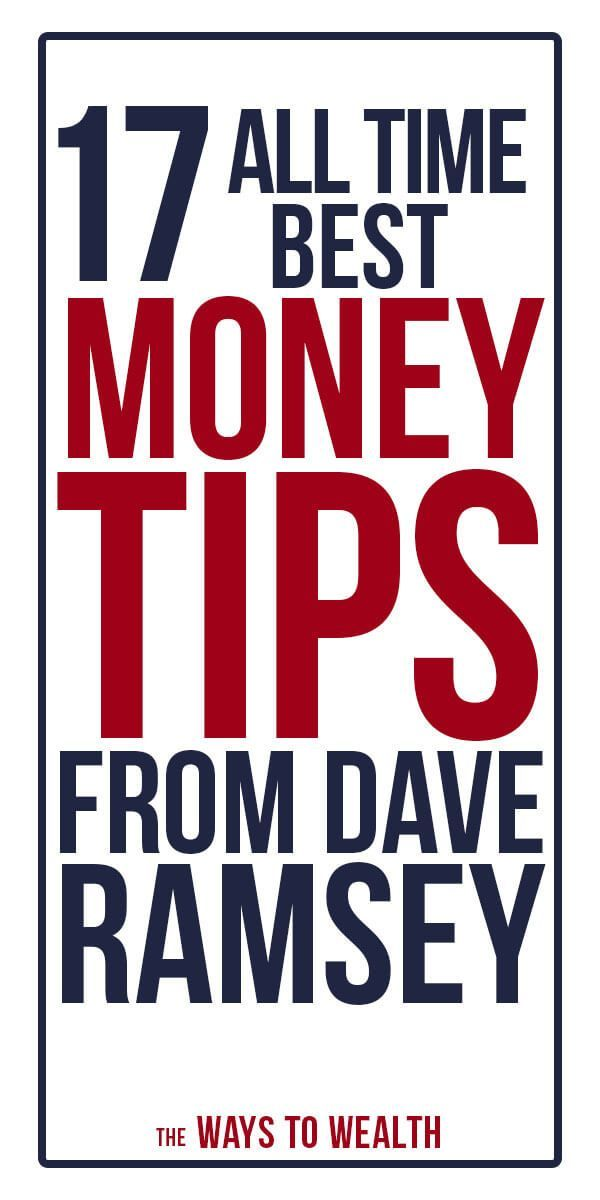 17 Best Money Tips From Dave Ramsey Of All Time Personal Finance