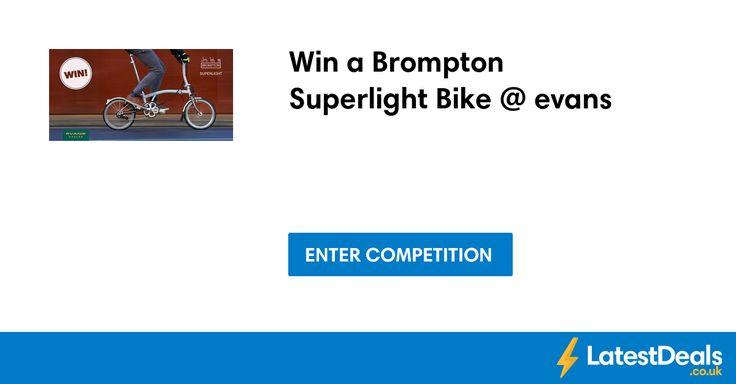 Win a Brompton Superlight Bike @ evans