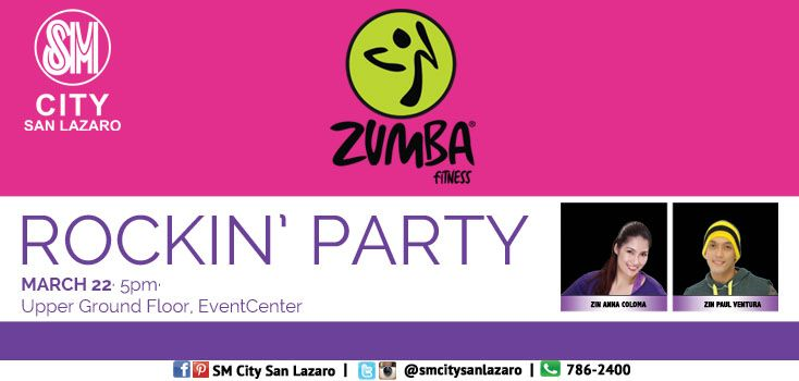 Burn calories and join our FREE Zumba Fitness Party on March 22, Saturday 5pm at UGF Event Center SM CITY SAN LAZARO! Best attire and performance will win exciting prizes!!! See you all!  Come and join our Rockin' Party for a healthy and fit body! See you all at the Upper Ground Floor Event Center!