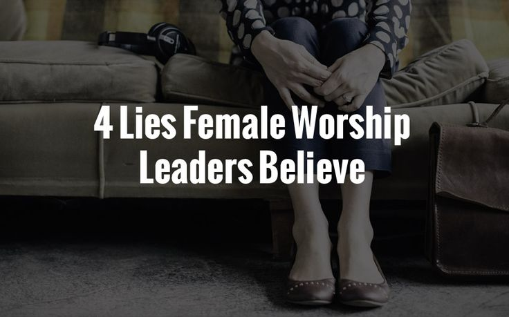 Beware of these 4 lies female worship leaders believe. Learn what they are and how to combat them!
