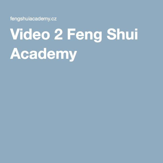 Video 2 Feng Shui Academy
