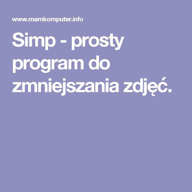 Simp - prosty program do zmniejszania zdjęć.