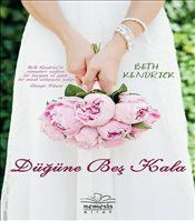 Düğüne Beş Kala - Beth Kendrick