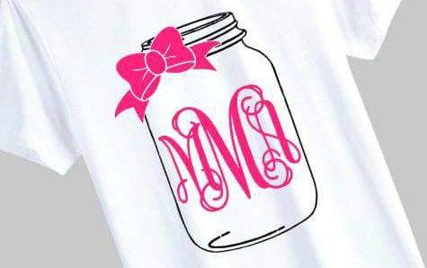 Mason Jar Monogram T Shirt With Free Cut File