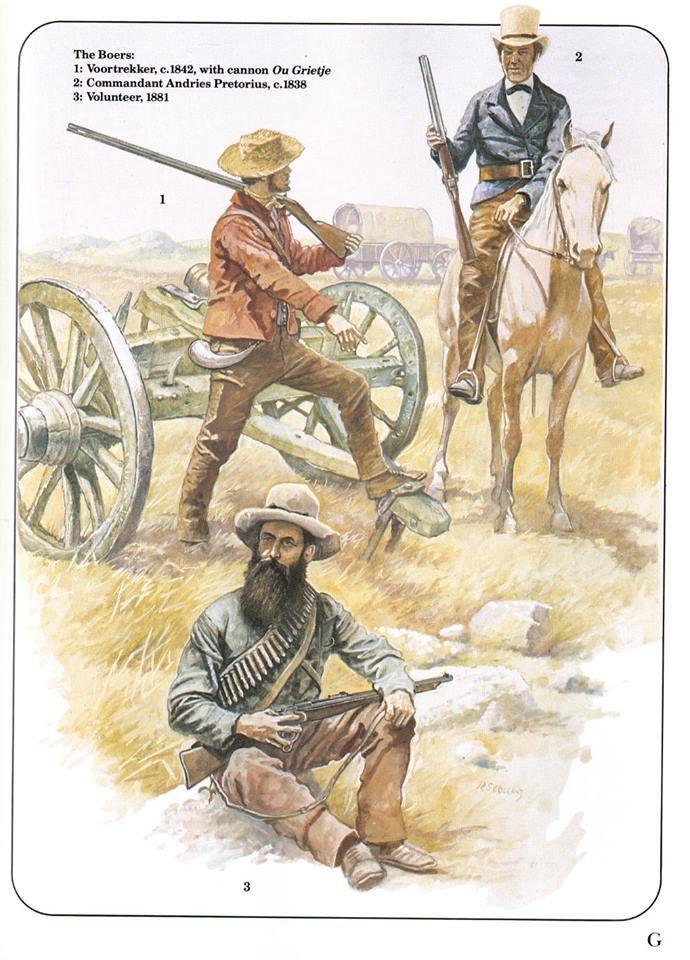 The Boers 1:Voortrekker,c.1842,with cannon Ou Grietje.2:Commandant,Adries Pretorius,c.1838.3:Volunteer,1881.