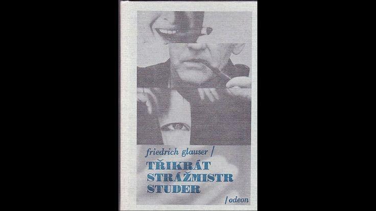 Friedrich Glauser   - Strážmistr Studer   - Audio četba   - česky