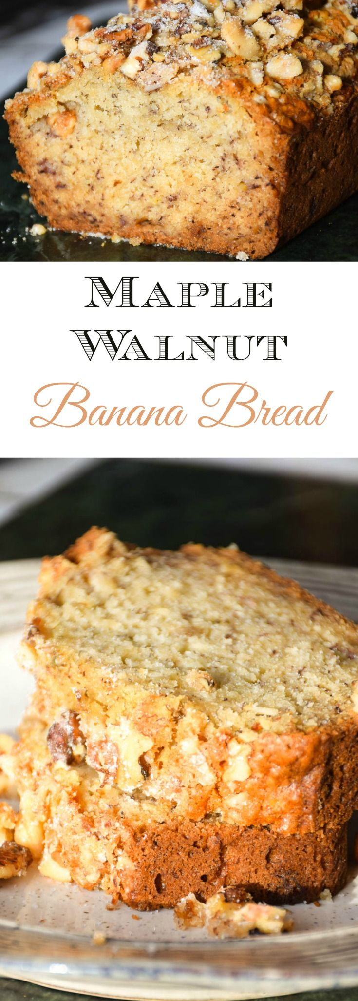 """Maple Walnut Banana Bread has great flavor buried in a slightly sugared walnut topping. Amazing texture and taste, add this recipe to your make next"""" list!"""