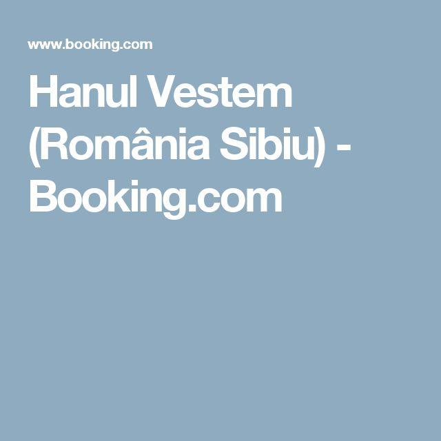 Hanul Vestem (România Sibiu) - Booking.com