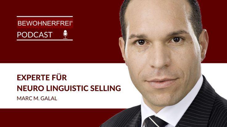 Jetzt Fur Den Podcast Anklicken Marc Galal Experte Fur Neurolinguistic Selling Motivation Erfolg Podcast Erfolg Spruche