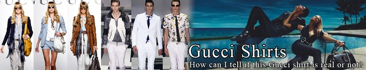 Gucci Shirts - How Can I Tell If This Gucci Shirt Is Genuine #gucci_clothes #Gucci_shirts #armani_shirts