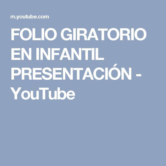FOLIO GIRATORIO EN INFANTIL PRESENTACIÓN - YouTube
