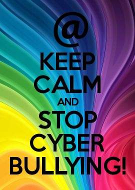 KEEP CALM AND STOP CYBER BULLYING! | Keep Calm Sayings | Pinterest ...