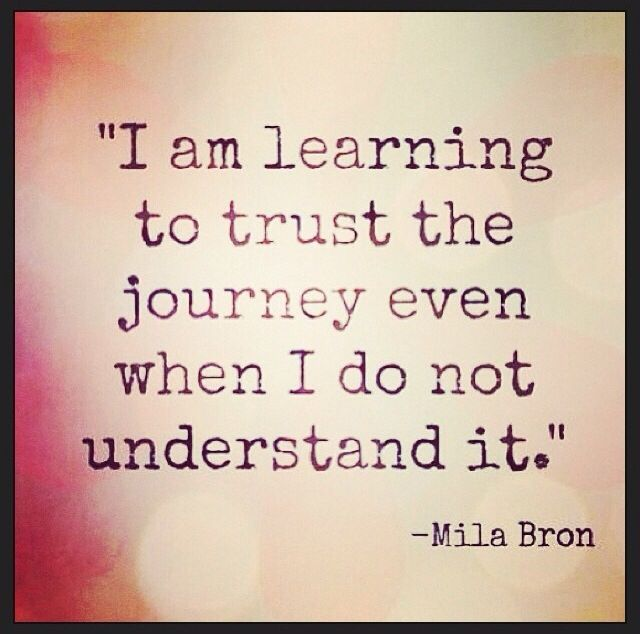 Life Trust Quotes: Travel Quotes / Journey Quotes / Life Quotes / Open Minded