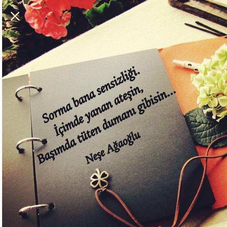 Sorma bana sensizliği.  İçimde yanan ateşin,  Başımda tüten dumanı gibisin...   - Neşe Ağaoğlu  (Kaynak: Instagram - nese_agaoglu)  #sözler #anlamlısözler #güzelsözler #manalısözler #özlüsözler #alıntı #alıntılar #alıntıdır #alıntısözler #şiir #edebiyat