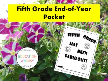 """This is an end-of-year packet for fifth graders. It has a cover """"Fifth Grade has been Fabulous"""" and Melonheadz Superhero clip art on each page. There are 39 pages in total. You can look through and decide which pages you want to have your students use."""