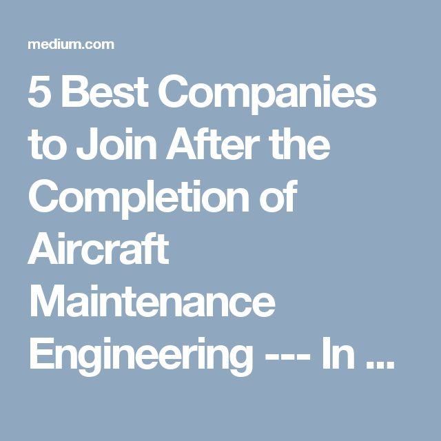 5 Best Companies to Join After the Completion of Aircraft Maintenance Engineering --- In order to make sure that you are able to get the above-mentioned opportunities, it is necessary that you get admission in the best AME colleges. For this, it is necessary to get the list of best AME Colleges and get admission in the one that suits the best.