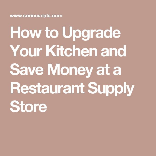 How to Upgrade Your Kitchen and Save Money at a Restaurant Supply Store