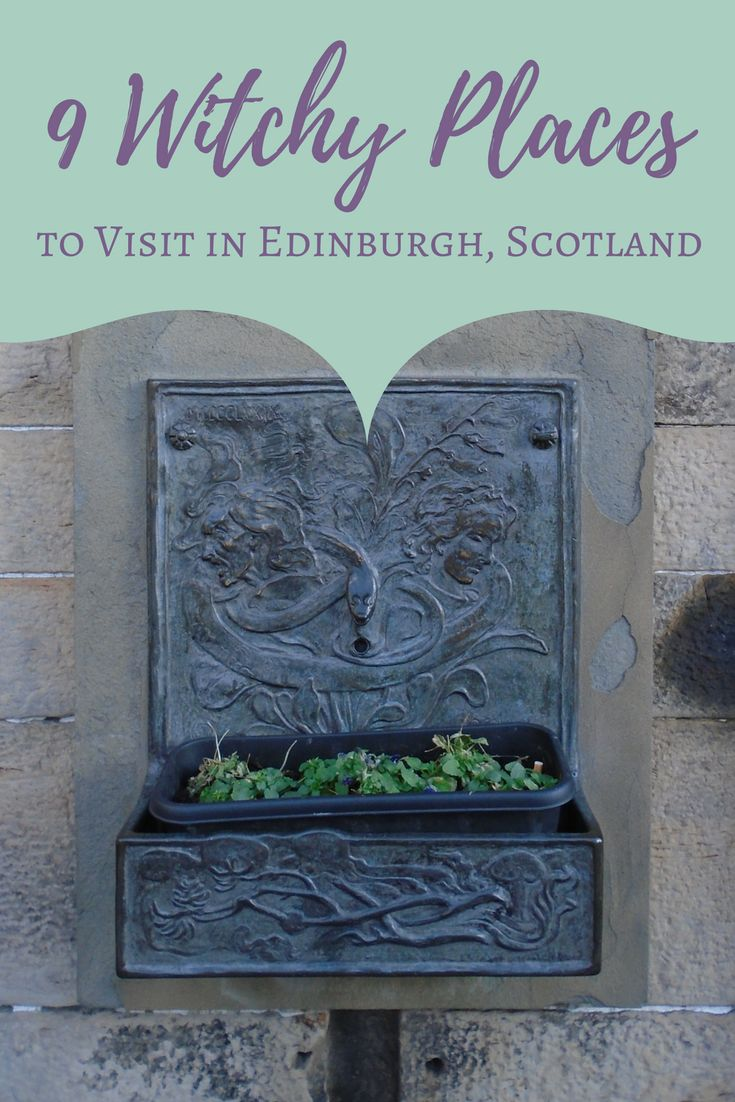 9 Witchy Places to Visit in Edinburgh, Scotland