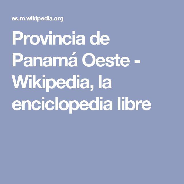 Provincia de Panamá Oeste - Wikipedia, la enciclopedia libre