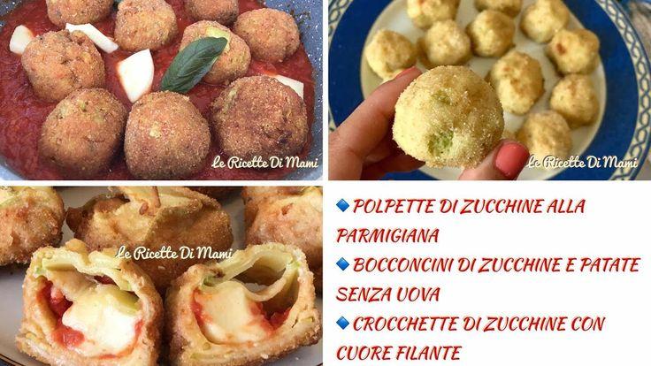 3 IDEE FACILI CON LE ZUCCHINE:Polpette alla Parmigiana,Bocconcini,Crocchette ft.ZeroGlutine100%bontà - YouTube