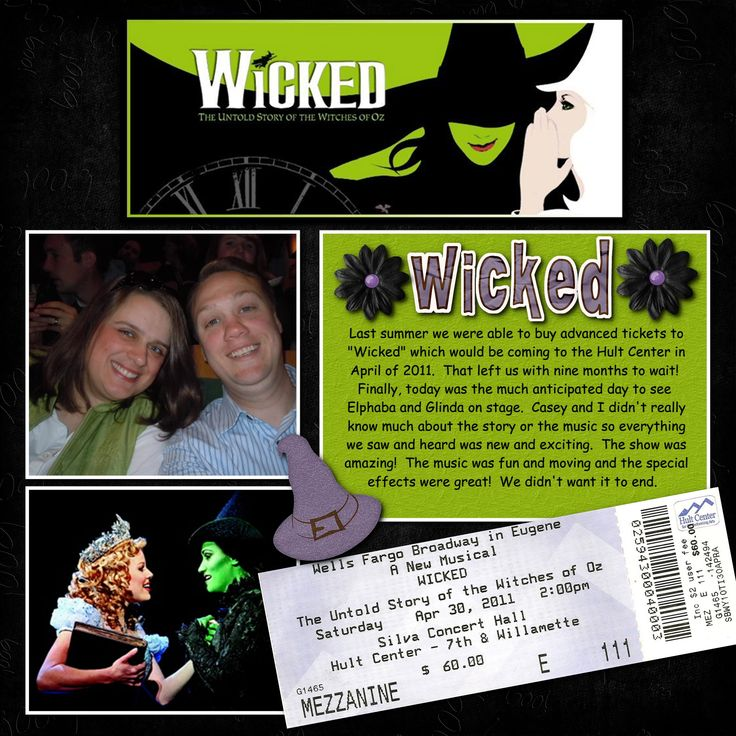 Wicked - Scrapbook.com - I need to do this w/ my Wicked ticket stubs and photos.