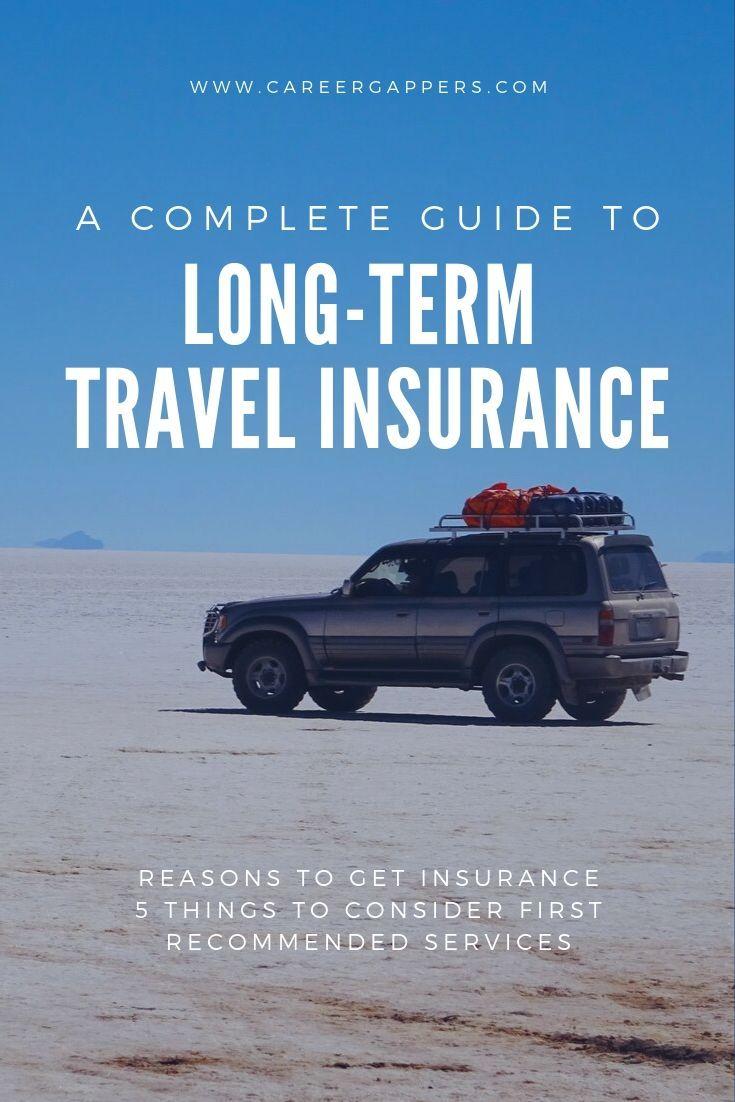 Career Break Travel Insurance A Complete Guide 2019 In 2020