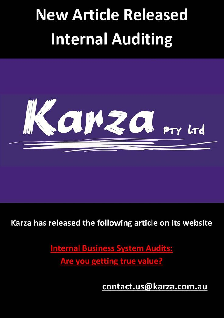 Karza has released the following article on its website  Internal Business System Audits: Are you getting true value?