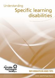 What the Australian Psychological Association has to say about Specific Learning Disabilities/Disorders