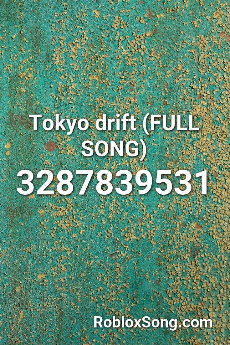 Tokyo Drift (full Song) Roblox ID Roblox Music Codes in