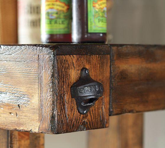 Cool Detail - Have Bottle Opener On End Of Bar