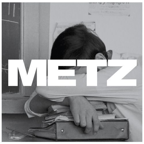 Metz – super loud heavy band from Toronto (and Ottawa) on Sub Pop Records. They're best live, they kinda blew me away first time I saw them.