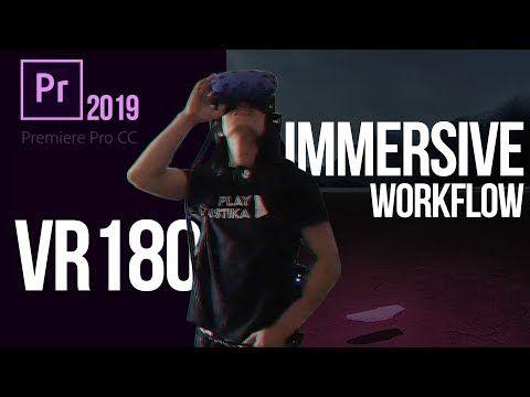 Premiere Pro 2019 Immersive Workflow for VR180 & VR360