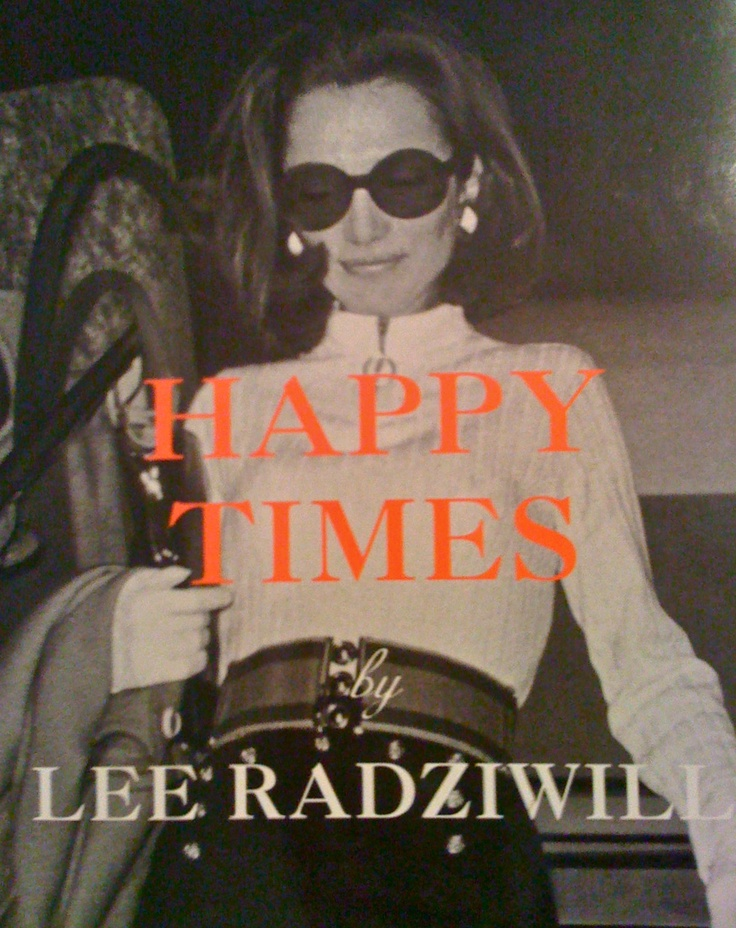 Lee Radziwill (need to find this book)