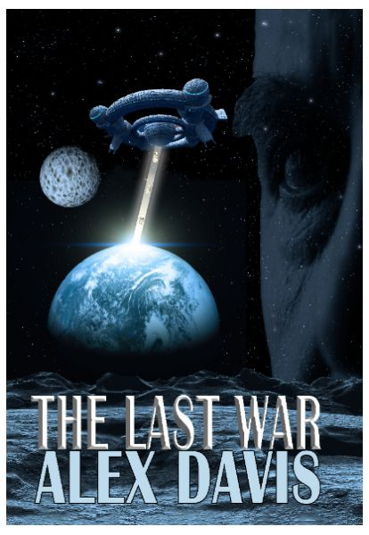 The Last War by Alex Davis 12/07/2015