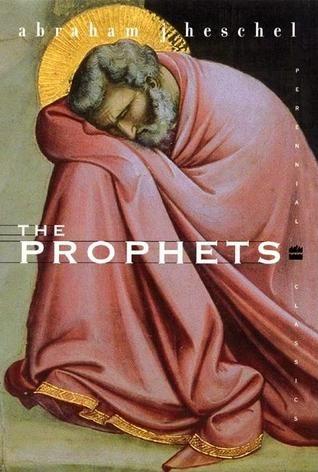 Abraham Heschel - The Prophets. Schitterend boek om te lezen wanneer je geïnteresseerd bent in de profetische stem van en in de Bijbel.