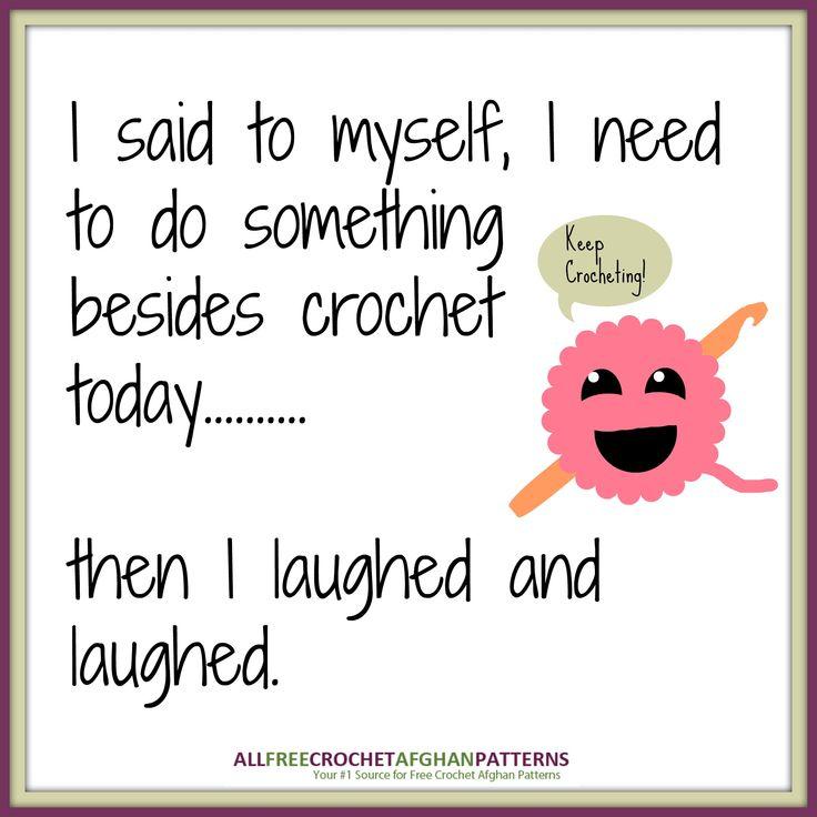 Knitting Crochet Jokes : Best crochet signs sayings funnies images on pinterest