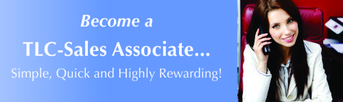 Become a TLC-Sales Associate.  http://tlcforwellbeing.com/form_sales_associates.php