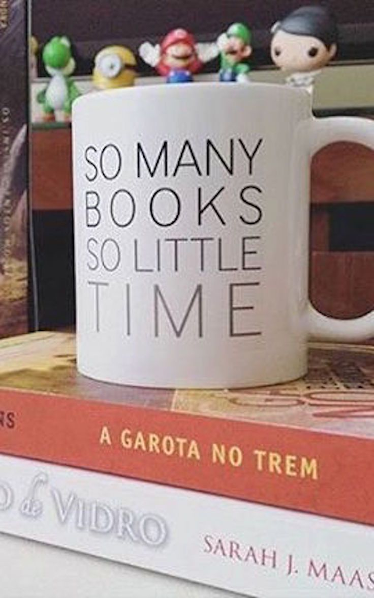 Ah, So True So Many Books, So Little Time Thankfully There's No