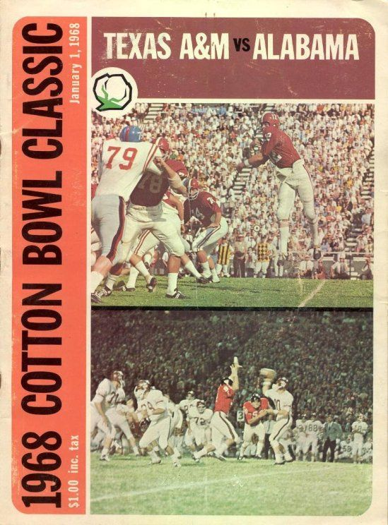 1968 Cotton Bowl Game Program of the Texas A & M Aggies vs. Alabama Crimson Tide in Dallas, TX on 1/1/68