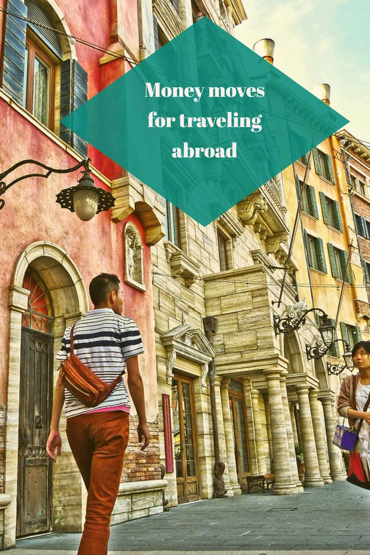 Great tips to get your finances and money ready for travelling abroad.