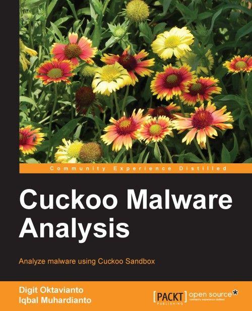 Cuckoo Malware Analysis   PACKT Books