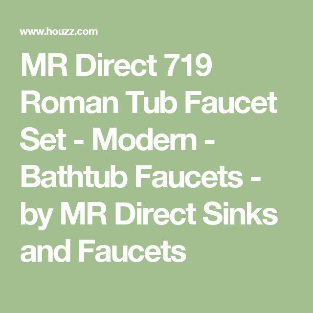 MR Direct 719 Roman Tub Faucet Set - Modern - Bathtub Faucets - by MR Direct Sinks and Faucets