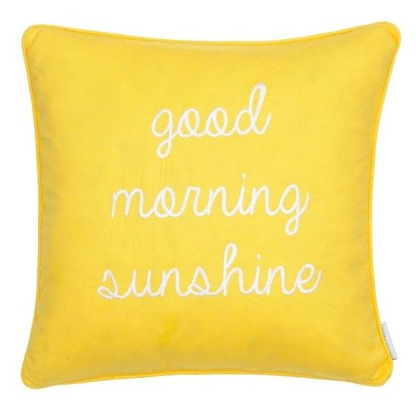 Levtex 'Good Morning Sunshine' Pillow ($39) ❤ liked on Polyvore featuring home, home decor, throw pillows, pillows, yellow, yellow accent pillows, yellow toss pillows, quote throw pillows, yellow home decor and square throw pillows